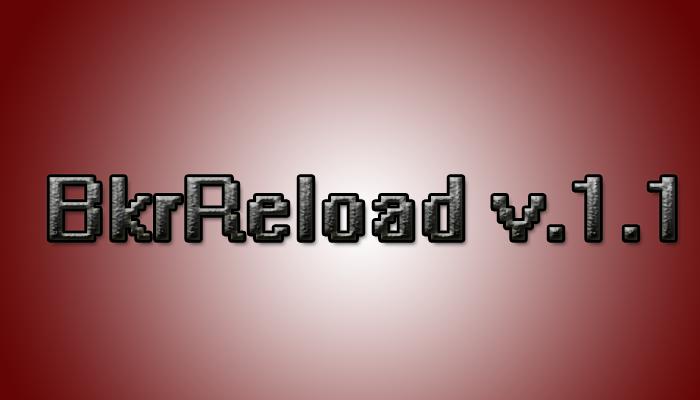 plugin BkrReload v.1.1