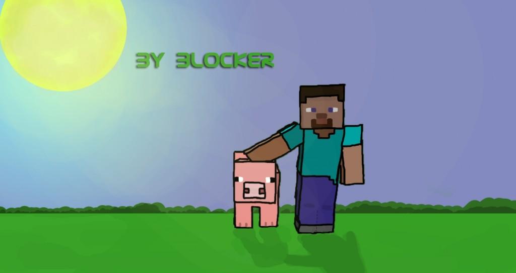 рисунок про Майнкрафт от Блоккера