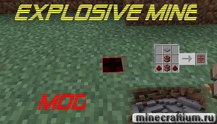 The explosive mine mod